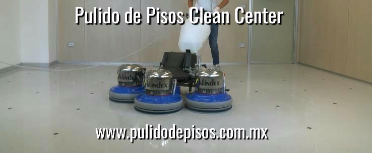 pulido de pisos clean center mx